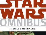 Star Wars Omnibus: Menace Revealed