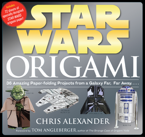 Star Wars Origami 36 Amazing Paper Folding Projects From A Galaxy