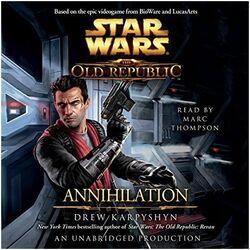 The Old Republic - Annihilation (audiobook)