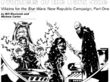 Prophets of the Dark Side: Villains for the Star Wars: New Republic Campaign, Part One