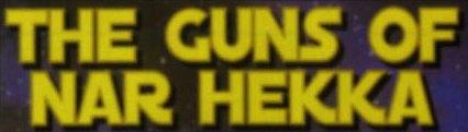 File:The Guns of Nar Hekka.jpg