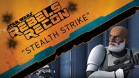 Rebels Recon 2.08 Inside Stealth Strike