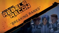 Rebels Recon 1.05 Inside Breaking Ranks