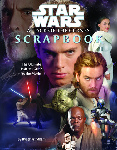 File:Attack of the Clones Scrapbook.jpg
