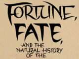 Fortune, Fate, and the Natural History of the Sarlacc