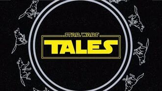 Star Wars Tales (Trailer)