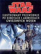 Ilustrowany przewodnik po robotach i androidach Gwiezdnych wojen (b)