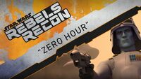 Rebels Recon 3.21 Inside Zero Hour