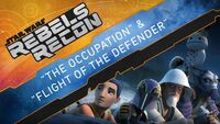 Rebels Recon 4.3 Inside The Occupation & Flight of the Defender