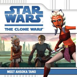 The Clone Wars - Meet Ahsoka Tano
