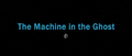 The Machine in the Ghost.png