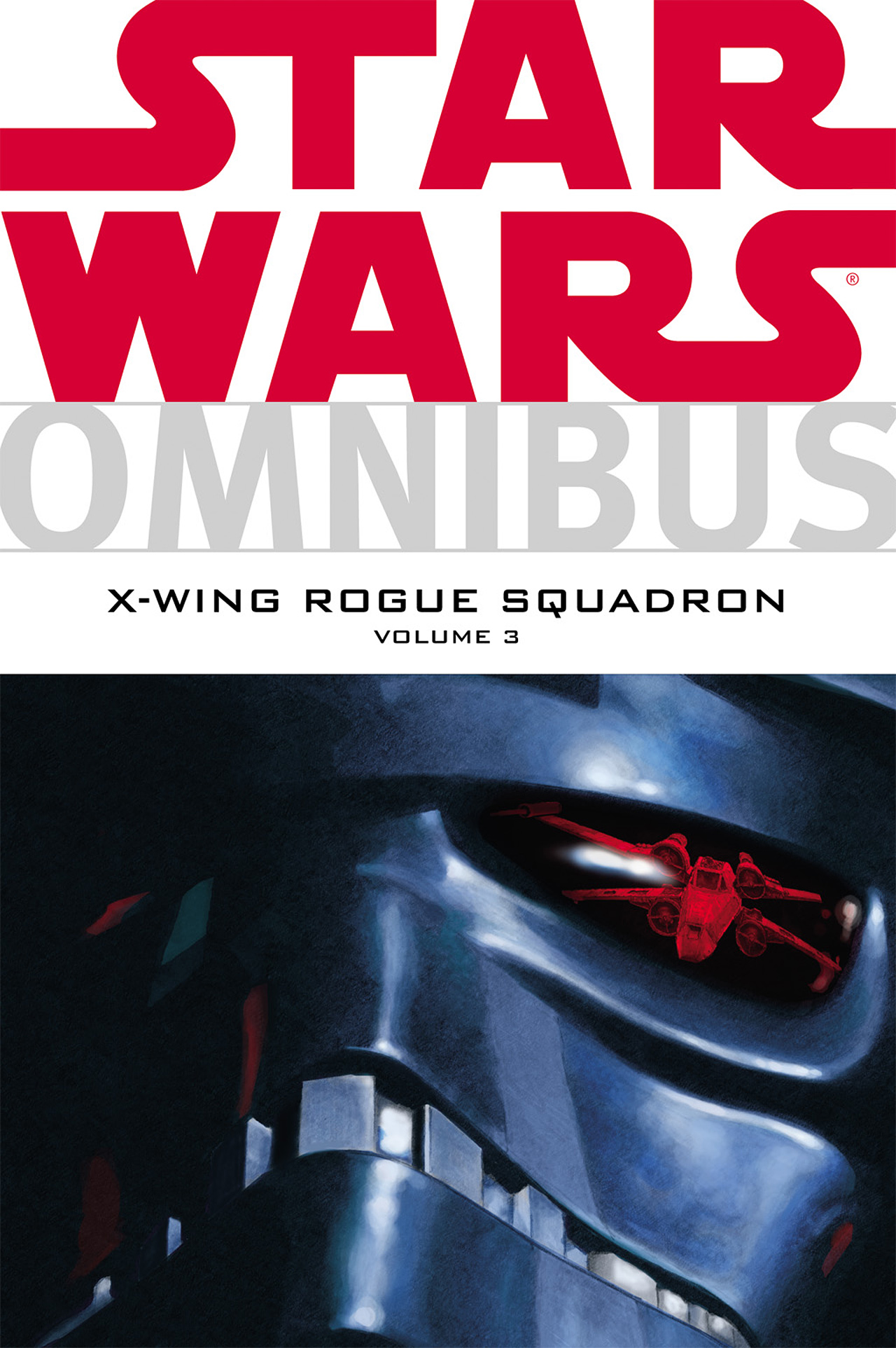 Star Wars Omnibus: X-Wing Rogue Squadron Volume 3 | Wookieepedia