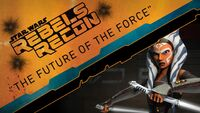 Rebels Recon 2.09 Inside The Future of the Force 1