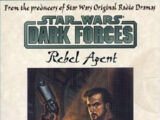 Dark Forces: Rebel Agent audio drama