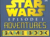 Episode I Adventures Game Book 1: Search for the Lost Jedi