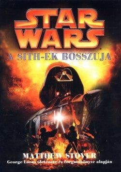 Csillagok haboruja III-A Sith-ek bosszuja könyv