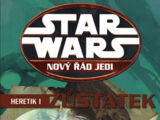 Nový řád Jedi: Heretik I: Zůstatek