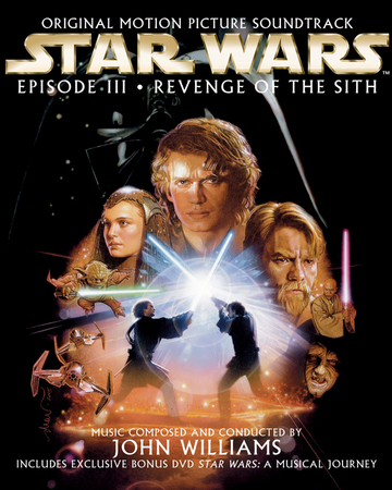 Star Wars Episode Iii Revenge Of The Sith Soundtrack Wookieepedia Fandom