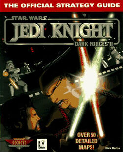 Jedi Knight - Dark Forces II - The Official Strategy Guide