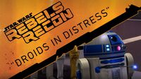 Rebels Recon 1.02 Inside Droids in Distress