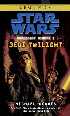 File:Coruscant Nights I Jedi Twilight Legends cover.jpg