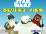 Star Wars: Creatures vs. Aliens