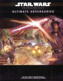 Ultimate Adversaries