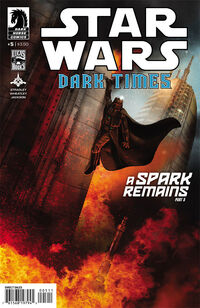 Dark Times 32 - A Spark Remains 5