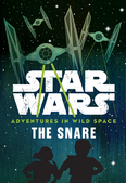 Adventures in Wild Space The Snare US