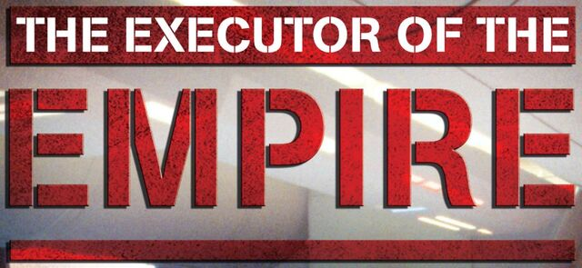 File:The Executor of the Empire.jpg