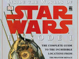 Inside the Worlds of Star Wars: Episode I