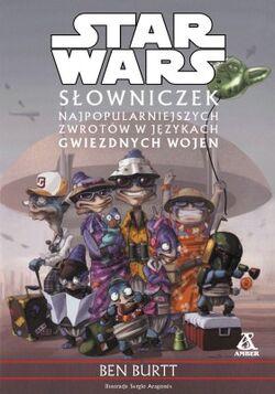 Słowniczek najpopularniejszych zwrotów w językach Gwiezdnych wojen