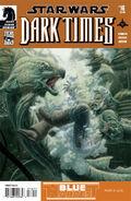 Dark Times 16 - Blue Harvest 4