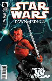 Dawn of the Jedi - Force Storm 3