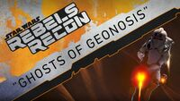 Rebels Recon 3.11 Inside Ghosts of Geonosis