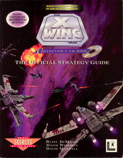 X-Wing Collector's CD-ROM - The Official Strategy Guide
