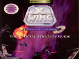 X-Wing Collector's CD-ROM: The Official Strategy Guide