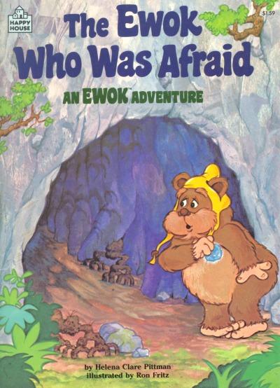 The Ewok Who Was Afraid An Ewok Adventure Wookieepedia Fandom