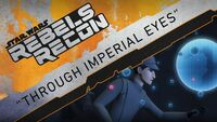 Rebels Recon 3.17 Inside Through Imperial Eyes