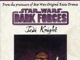 Dark Forces: Jedi Knight audio drama