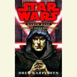 Path-of-destruction-star-wars-legends-darth-bane-1
