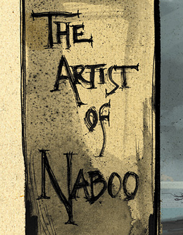 File:TheArtistOfNaboo.png