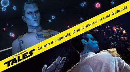 Canon e Legends, Due Universi in una sola Galassia