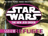 The New Jedi Order: Force Heretic II: Refugee