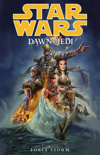 Dawn of the Jedi Volume 1 - Force Storm