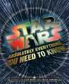 Star Wars Absolutely Everything you Need to Know Cover.jpg