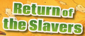 Return of the Slavers-title.png