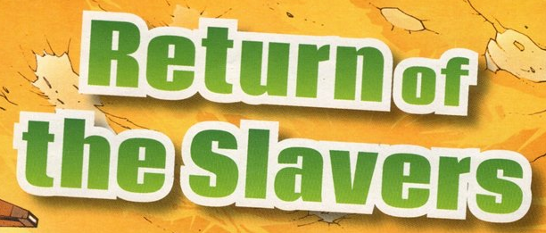 File:Return of the Slavers-title.png