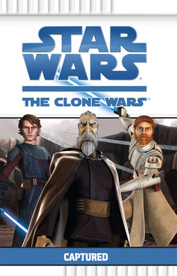 The Clone Wars - Captured