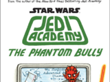 Jedi Academy: The Phantom Bully
